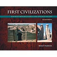 First Civilizations: Ancient Mesopotamia and Ancient Egypt, 2/e