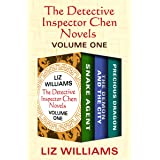 The Detective Inspector Chen Novels Volume One: Snake Agent, The Demon and the City, and Precious Dragon