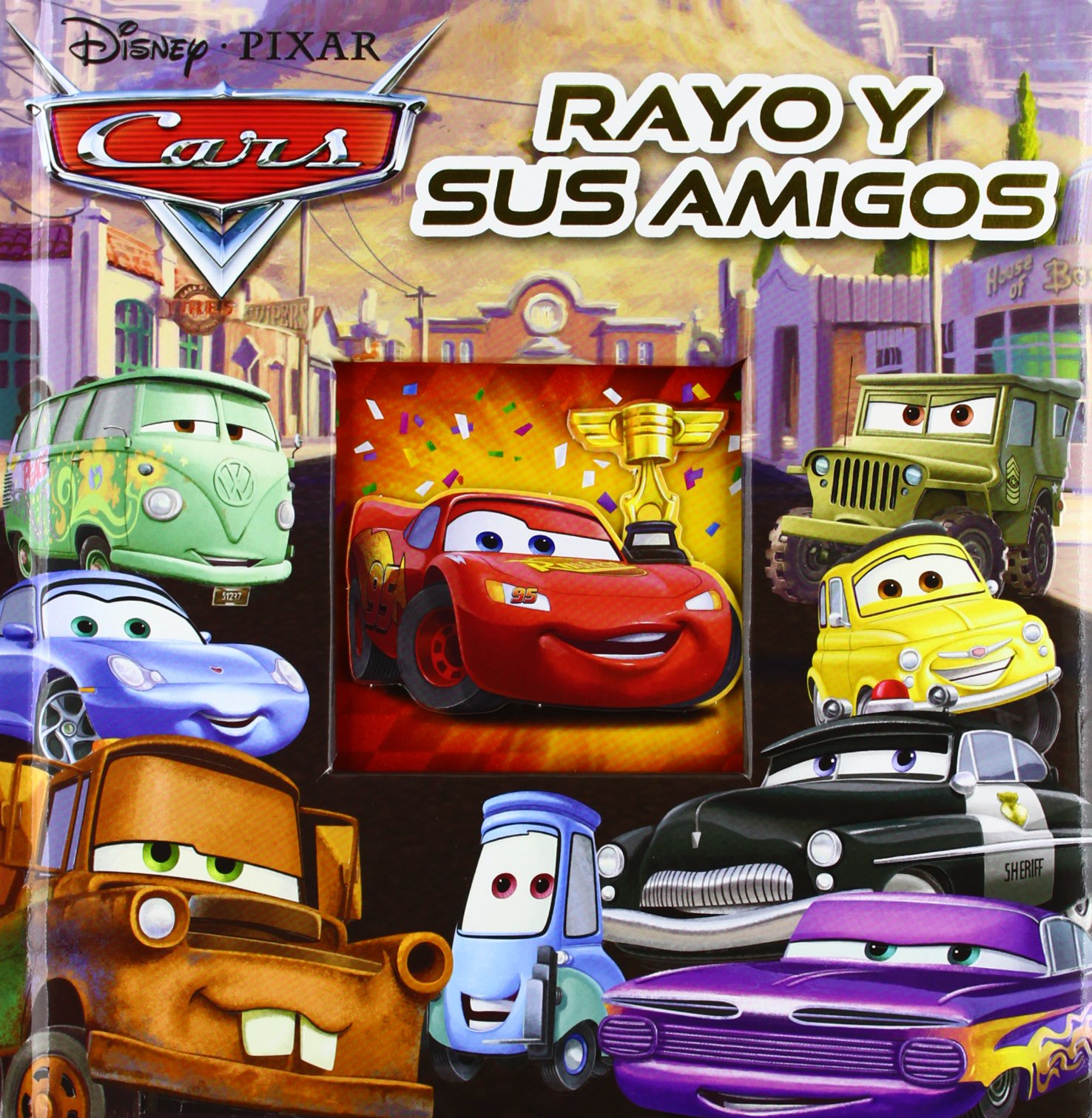 RAYO Y SUS AMIGOS. CARS (Spanish) Paperback – January 1, 1900