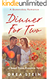 Dinner For Two: A Queensbay Small Town Romance Novel (The Queensbay Series Book 1)
