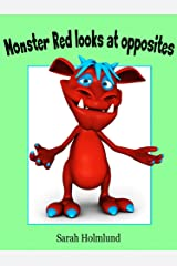 Monster Red looks at opposites! An illustrated children's book about opposites (Basic concepts with monsters 4) Kindle Edition