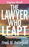 The Lawyer Who Leapt