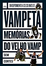 Vampeta: Memórias do velho Vamp - Sem cortes