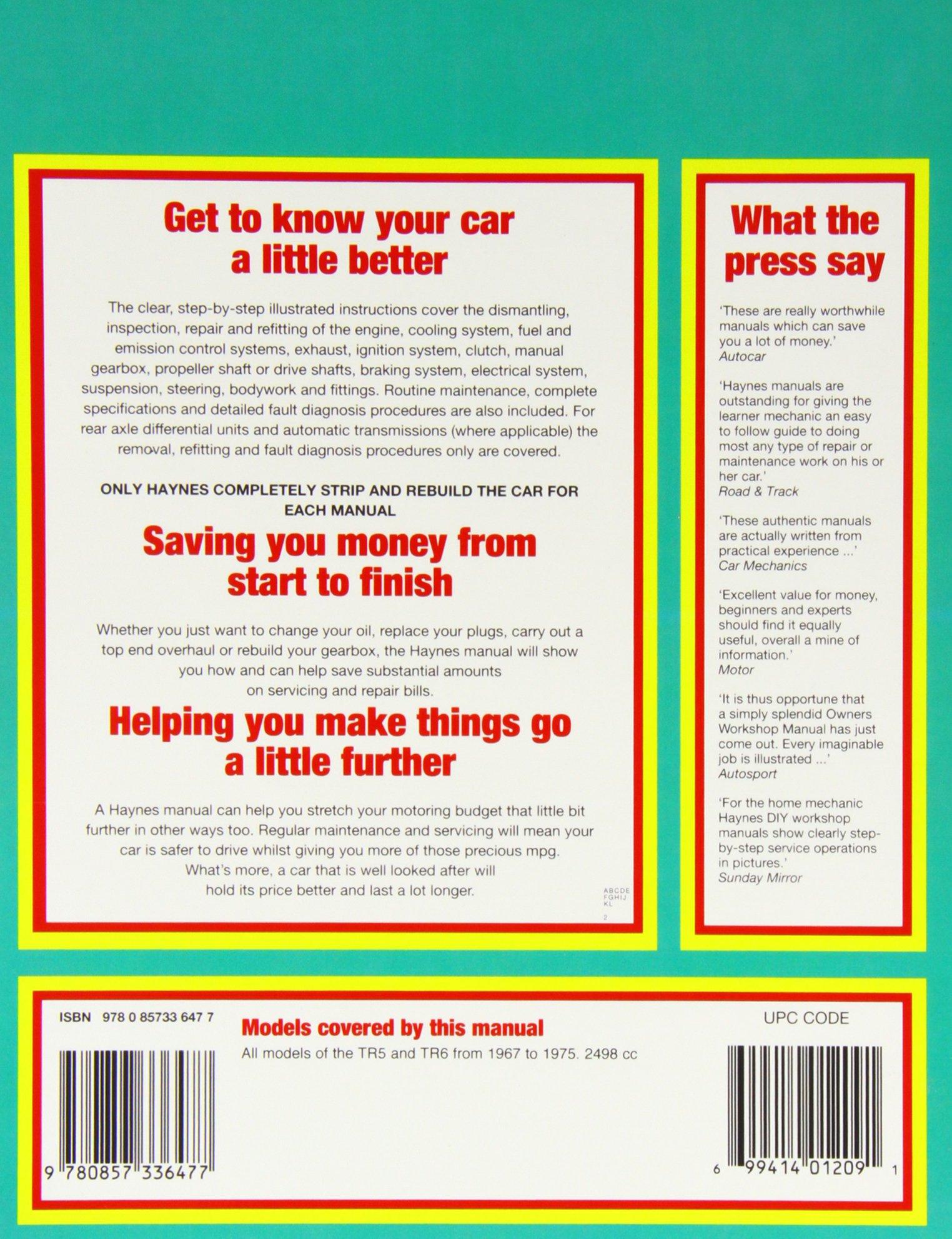 Triumph TR5 & 6 (67 - 75) Haynes Repair Manual: Amazon.co.uk: Anon:  9780857336477: Books