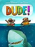 Dude!