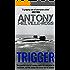 Trigger (Lt. Peter Harding Book 2)