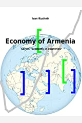 Economy of Armenia Kindle Edition