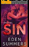 Brutal Sin (The Vault Book 3)