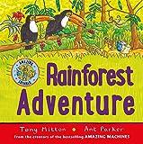 Rainforest Adventure (Amazing Animals)