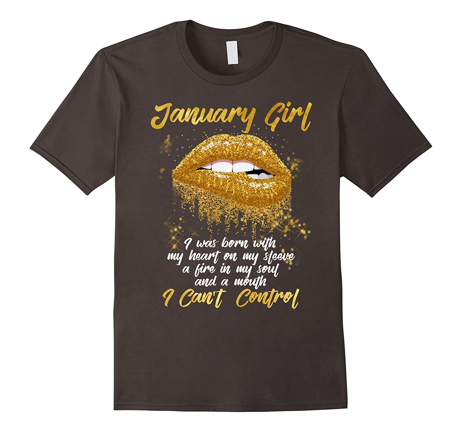 I'm a January Girl Shirt Funny Birthday T-Shirt for Women-ANZ