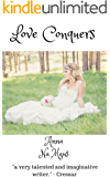 Love Conquers: From the files of Dr Sylvia Marchland