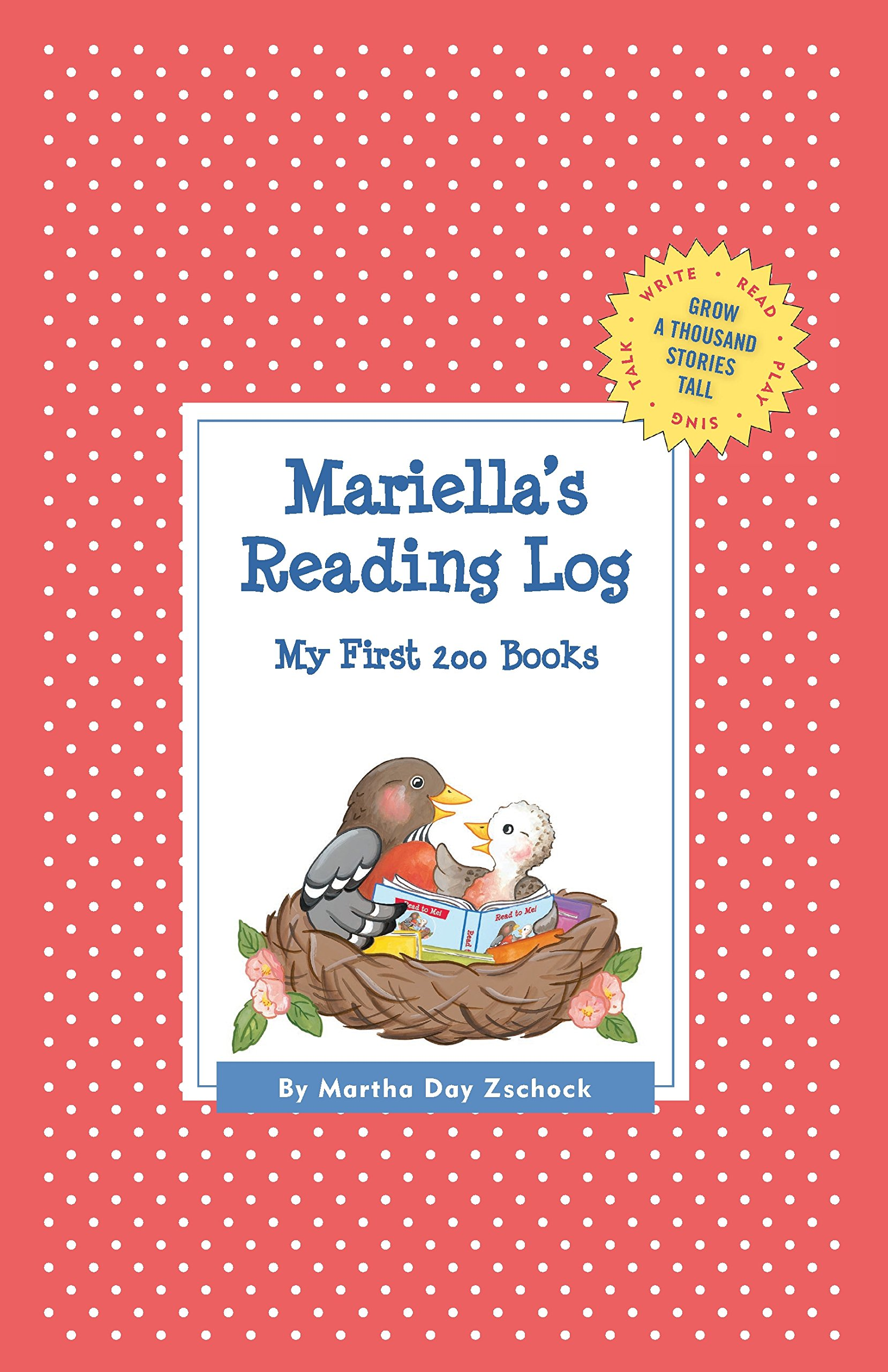 Download Mariella's Reading Log: My First 200 Books (GATST) (Grow a Thousand Stories Tall) pdf epub