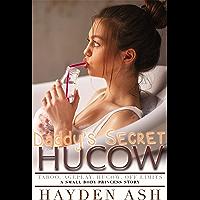 Daddy's Secret Hucow (Small Body Princess)