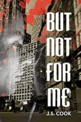 But Not For Me Kindle Edition