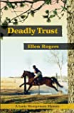 Deadly Trust (Lanie Montgomery Mysteries) (Volume 1)