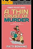 A Thin Crust of Murder (Papa Pacelli's Pizzeria Series Book 14)
