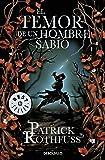 El Temor De Un Hombre Sabio (Bestseller (debolsillo))