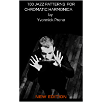 100 JAZZ PATTERNS FOR CHROMATIC HARMONICA by Yvonnick