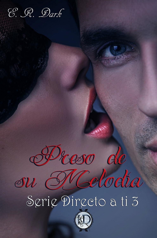 Preso de su Melodía (Directo a ti nº 3) eBook: ER Dark: Amazon.es ...