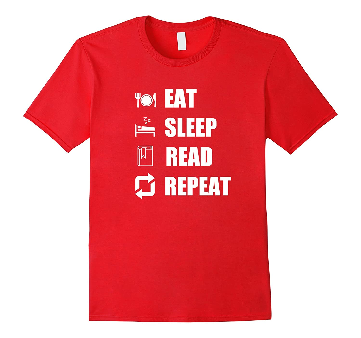 Funny Reading Shirt Eat Sleep Read Repeat T-shirt Adult Gift-CL
