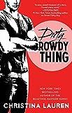 Dirty Rowdy Thing (Wild Seasons)