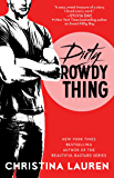 Dirty Rowdy Thing (Wild Seasons Book 2)