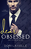 Dear Obsessed: A dark romance thriller (Dirty Letters Book 1)