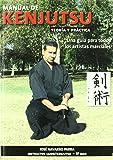 Manual de Kenjutsu : una guía para todos los artistas marciales