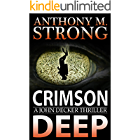 Crimson Deep: An Action-Packed Thriller (John Decker Supernatural Thriller Book 3) book cover