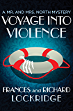 Voyage into Violence (The Mr. and Mrs. North Mysteries)
