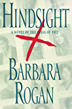 Hindsight: A Novel of the Class of 1972