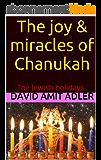 The joy & miracles of Chanukah: The Jewish holidays (The secrets) (English Edition)