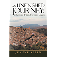 An Unfinished Journey: Education & the American Dream