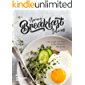 Spring Breakfast Ideas: Live, Laugh, And Cook in Your Kitchen in This Spring