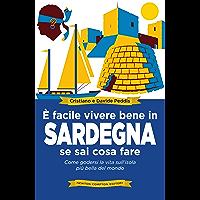 È facile vivere bene in Sardegna se sai cosa fare (eNewton Saggistica)
