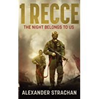 1 Recce: The Night Belongs to Us