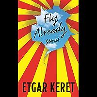 Fly Already (English Edition)