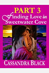 Finding Love in Sweetwater Cove, PART 3: Multicultural Romance / BWWM Romance Kindle Edition