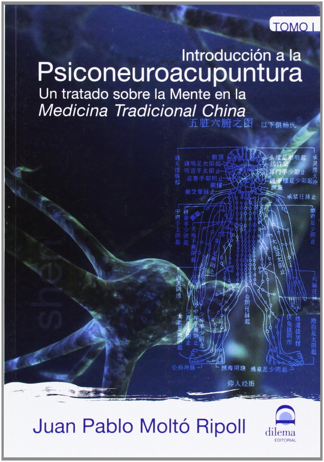 Introducción a la Psiconeuroacupuntura I: Un tratado sobre la Mente en la Medicina Tradicional China (Spanish Edition) pdf