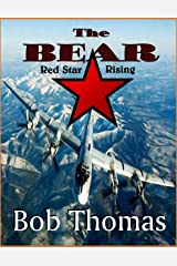 The Bear: Red Star Rising Kindle Edition