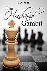 The Husband Gambit Kindle Edition