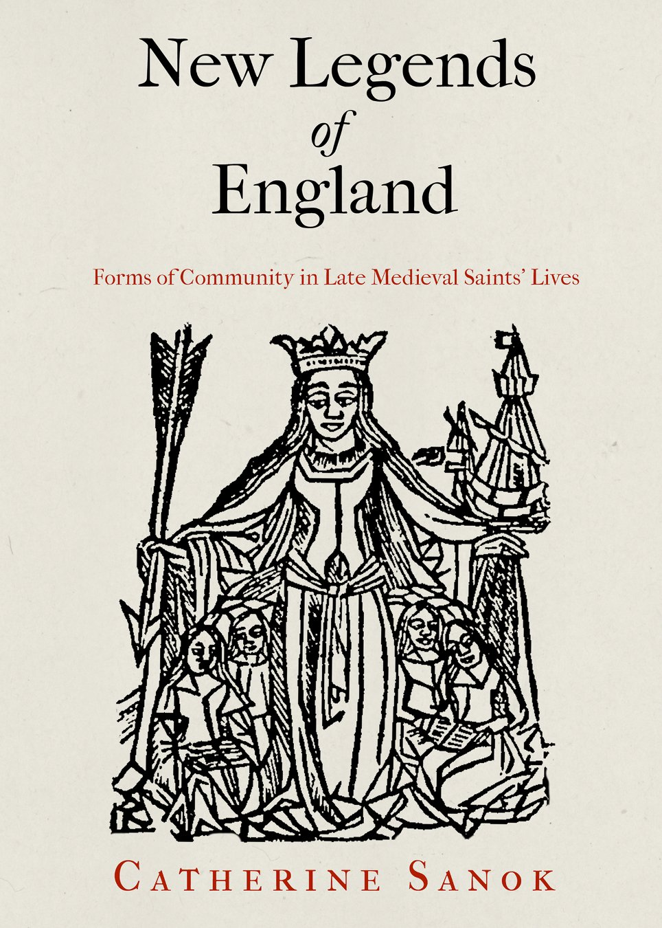 New Legends of England: Forms of Community in Late Medieval Saints' Lives (The Middle Ages Series) pdf