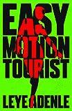 Easy Motion Tourist (Lagos Noir)