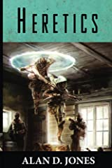 Heretics (To Wrestle With Darkness Book 3) Kindle Edition
