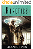 Heretics (To Wrestle With Darkness Book 3)