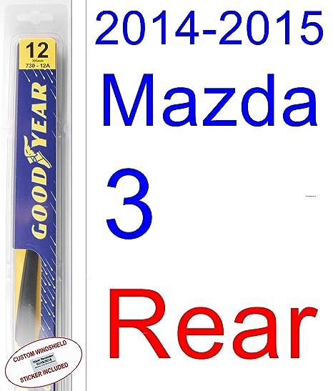 Amazon com: 2014-2015 Mazda 3 Wiper Blade (Rear) (Goodyear