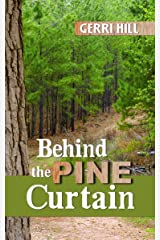 Behind the Pine Curtain Kindle Edition