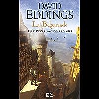 La Belgariade - tome 1 : Le Pion blanc des présages (French Edition)