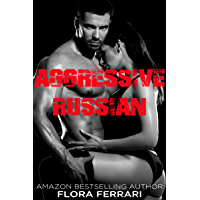 Aggressive Russian (A Man Who Knows What He Wants Book 94) (English Edition)