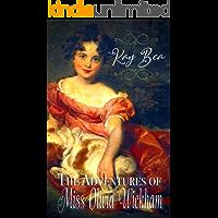 The Adventures of Miss Olivia Wickham (English Edition)